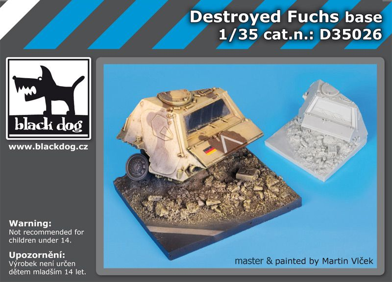 D35026 1/35 Destroyed Fuchs base Blackdog
