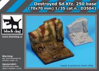 D35041 1/35 Destroyed Sd Kfz 250 base