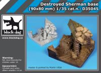D35045 1/35 Destroyed Sherman base